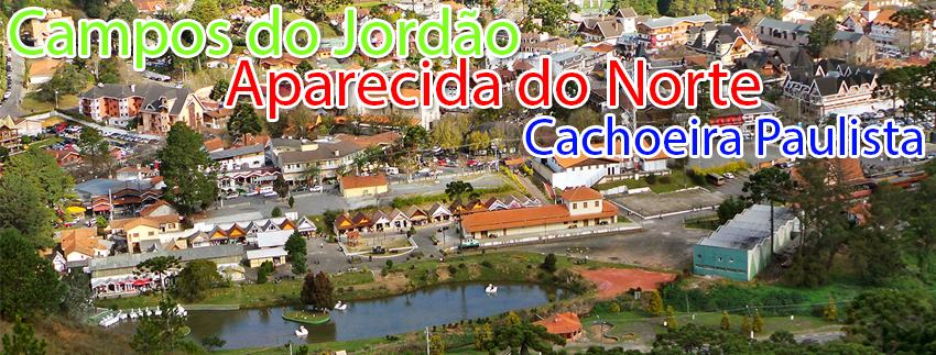 Campos do Jordão com Aparecida do Norte e Cachoeira Paulista - Março 2017